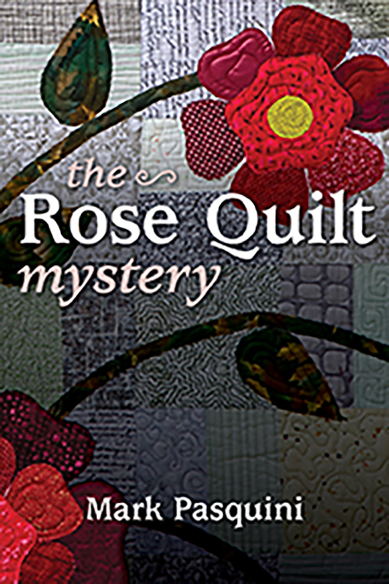 The Rose Quilt Mystery